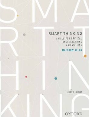 Smart thinking: Skills for critical understanding and writing, Second Edition - Re-issue