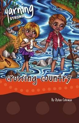 Yarning Strong Crossing Country  Theme  Land