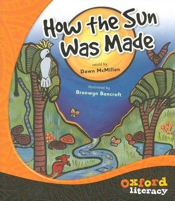 Oxford Literacy How the Sun Was Made  Level 5 x 1 title