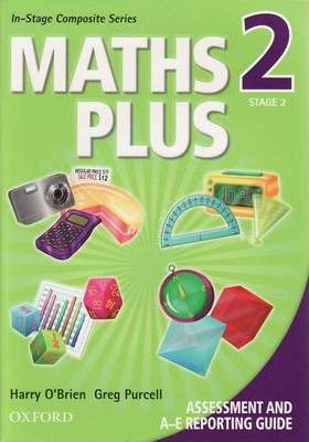 Maths Plus Assessment and A-E Reporting Guide Stage 2
