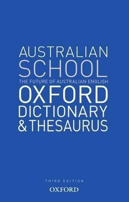 Australian School Oxford Dictionay & Thesaurus