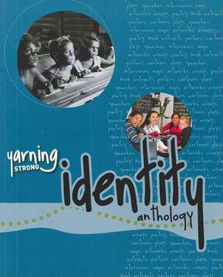 Yarning Strong Identity Anthology