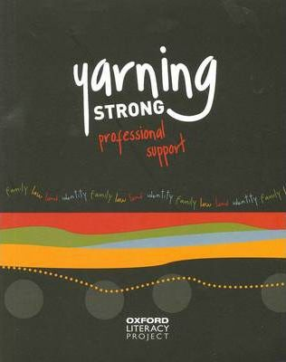 Yarning Strong Professional Support Teaching Guide