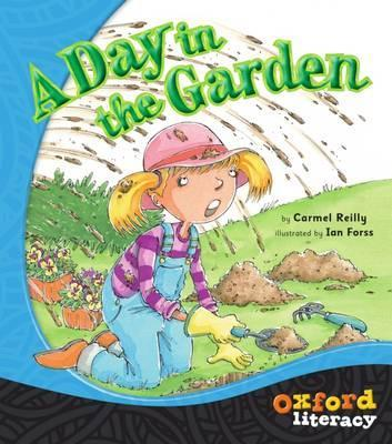 Oxford Literacy A Day in the Garden  Fiction Level 11