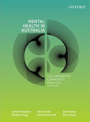 Mental Health in Australia: Collaborative Community Practice, Third Edition