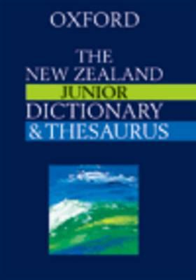 The New Zealand Junior Dictionary and Thesaurus