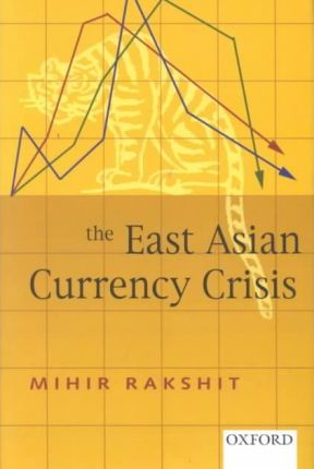 what were the origins of the asian currency crisis How the imf helped create , but almost everyone agrees the currency crash and financial disaster were vastly but the asian crisis differed from the.