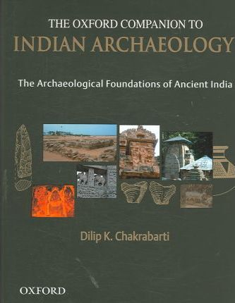 The Oxford Companion to Indian Archaeology