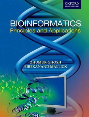 Bioinformatics: Principles and Applications