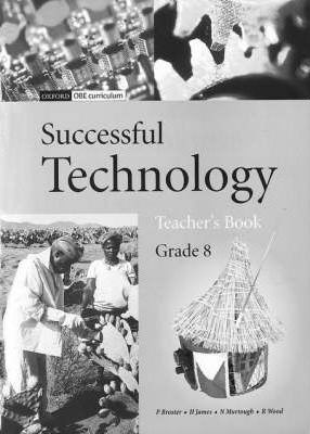 Successful Technology: Gr 8: Teacher's Book