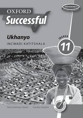 Oxford Successful Ukhanyo: Gr 11: Teacher's Book
