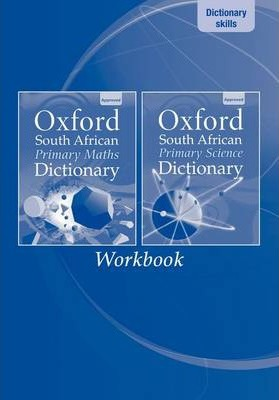 Oxford South African primary maths and science dictionary workbook: Workbook