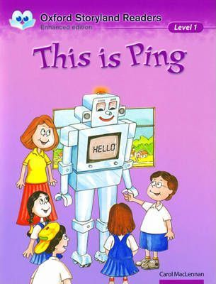 Oxford Storyland Readers Level 1: This is Ping: Oxford Storyland Readers Level 1: This is Ping This is Ping Level 1