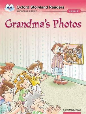 Oxford Storyland Readers: Grandma's Photos Level 2