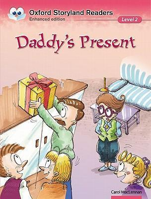 Oxford Storyland Readers: Level 2: Daddy's Present