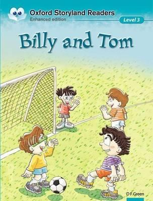 Oxford Storyland Readers Level 3: Billy and Tom