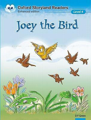 Oxford Storyland Readers Level 4: Joey the Bird