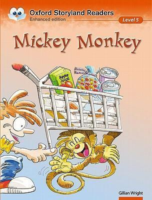Oxford Storyland Readers Level 5: Mickey Monkey: Mickey Monkey Level 5