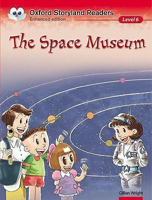Oxford Storyland Readers Level 6: The Space Museum