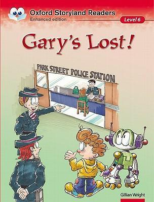 Oxford Storyland Readers Level 6: Gary's Lost!