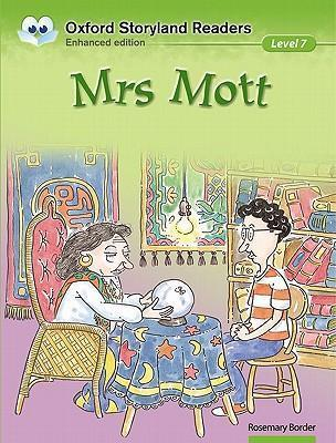 Oxford Storyland Readers Level 7: Mrs Mott