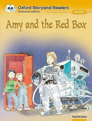 Oxford Storyland Readers: Level 9: Amy and the Red Box