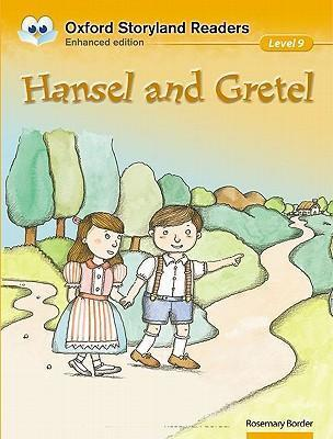 Oxford Storyland Readers Level 9: Hansel and Gretel
