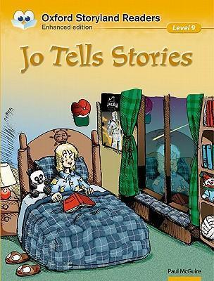 Oxford Storyland Readers Level 9: Jo Tells Stories