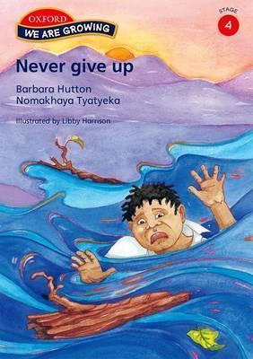 Never give up : Stage 4: Reader