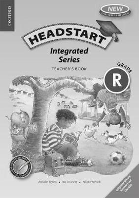Headstart integrated literacy: Gr R: Teacher's book