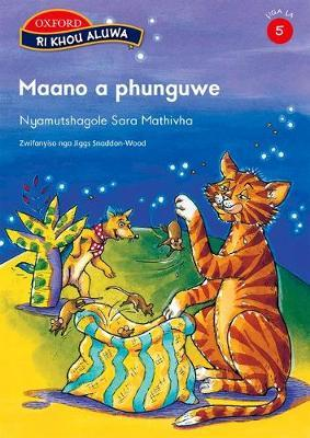 Maano a phunguwe : Stage 5: Reader