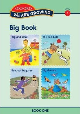 We are growing : Stage 1 : Big book
