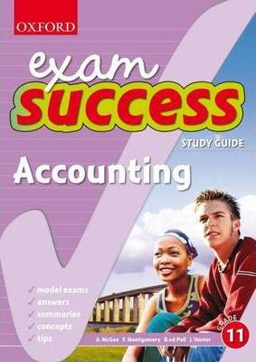 Exam Success Accounting: Gr 11: Study Guide