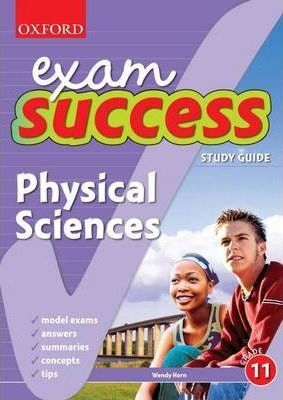 Exam Success Physical Sciences: Gr 11: Study Guide