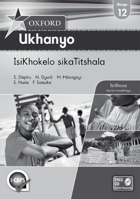 Oxford ukhanyo CAPS: Gr 12: Teacher's book
