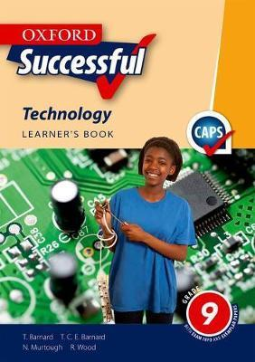Oxford successful technology CAPS: Gr 9: Learner's book