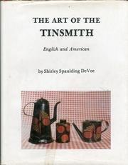 The Art of the Tinsmith. English and American.