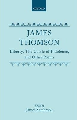Liberty, The Castle of Indolence, and Other Poems