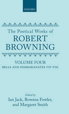 The Poetical Works of Robert Browning: Volume IV