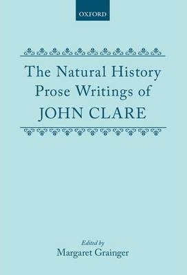 The Natural History Prose Writings, 1793-1864