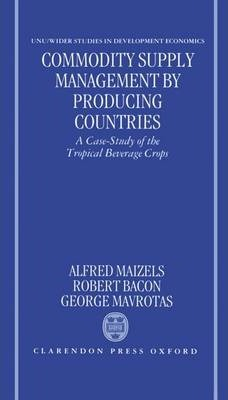 Commodity Supply Management by Producing Countries  A Case-Study of the Tropical Beverage Crops