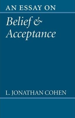 An Essay on Belief and Acceptance