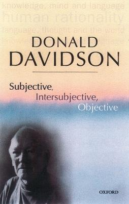 Subjective, Intersubjective, Objective