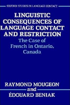 Linguistic Consequences of Language Contact and Restriction