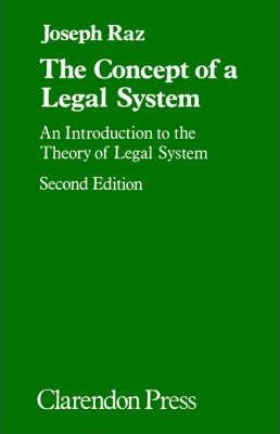 The Concept of a Legal System: An Introduction to the Theory of a Legal System