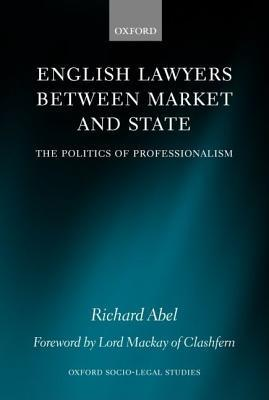 English Lawyers between Market and State