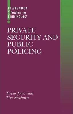 Private Security and Public Policing