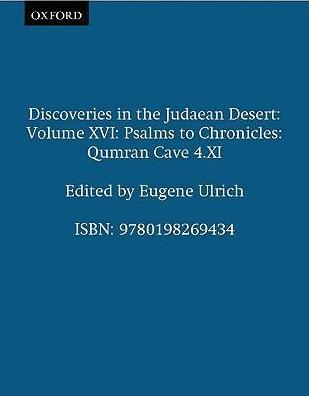 Discoveries in the Judaean Desert: Volume XVI: Psalms to Chronicles : Qumran Cave 4.XI