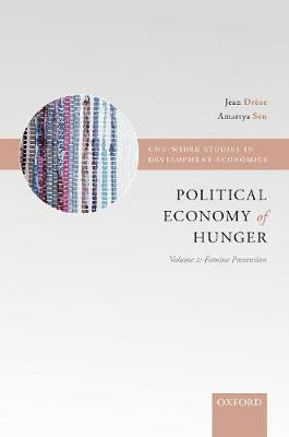 The Political Economy of Hunger: Volume 2: Famine Prevention