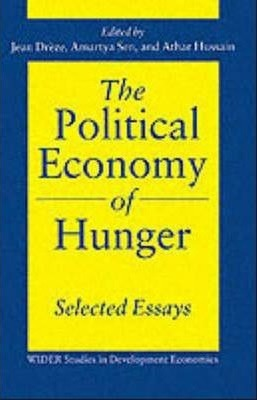 The Political Economy of Hunger: Volume 3: Endemic Hunger